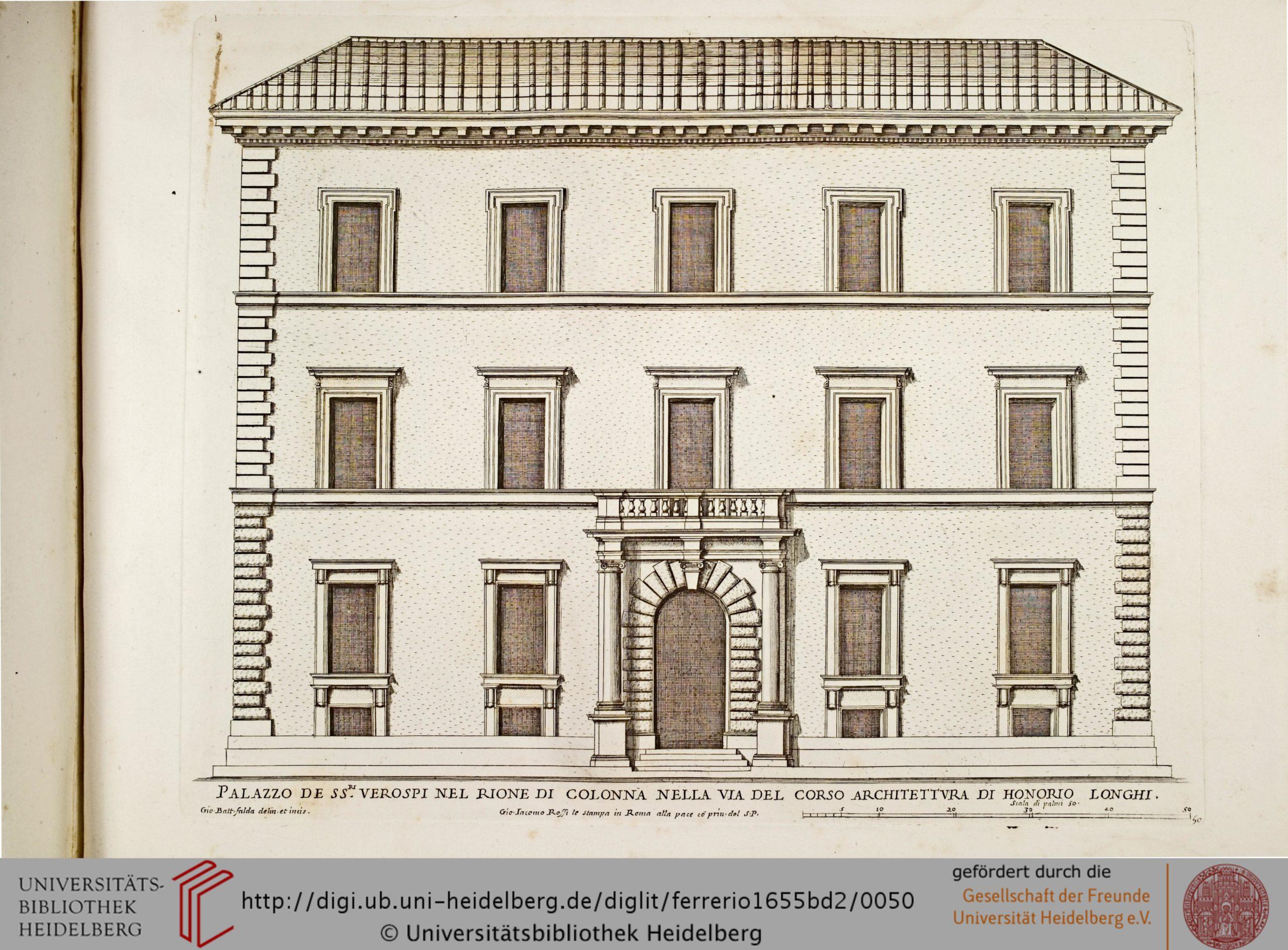Falda, Giovanni Battista. Palazzo de Ssre. Verospi nel Rione di Colonna nella via del Corso Architettura di Honorio Longhi, 1655.