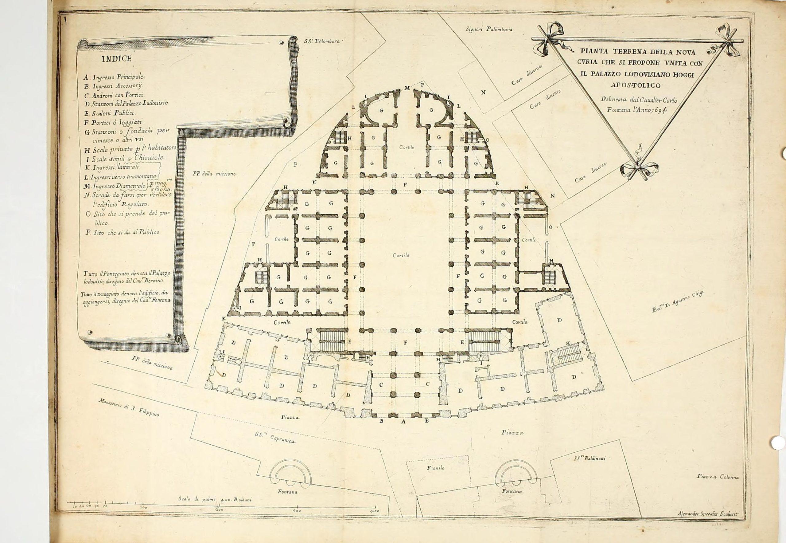 Fontana, Carlo, and Alessandro Specchi. Pianta Terrena della Nova Curia che si Propone Unita con il Palazzo Lodovisiano Hoggi Apostolico, 1694.