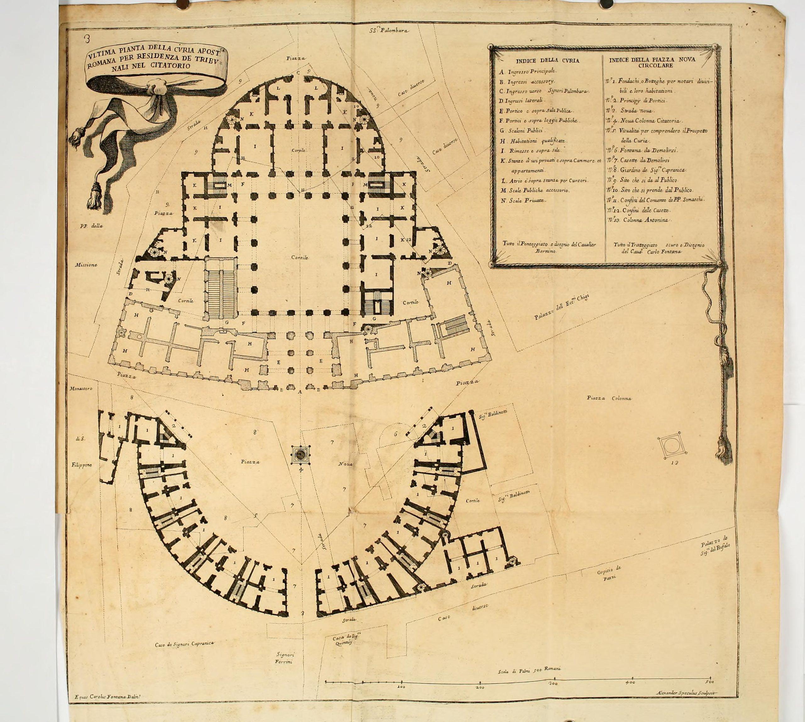Fontana, Carlo, and Alessandro Specchi. Ultima Pianta della Curia Apost.ca Romana per Residenza de Tribunali nel Citatorio, 1694.